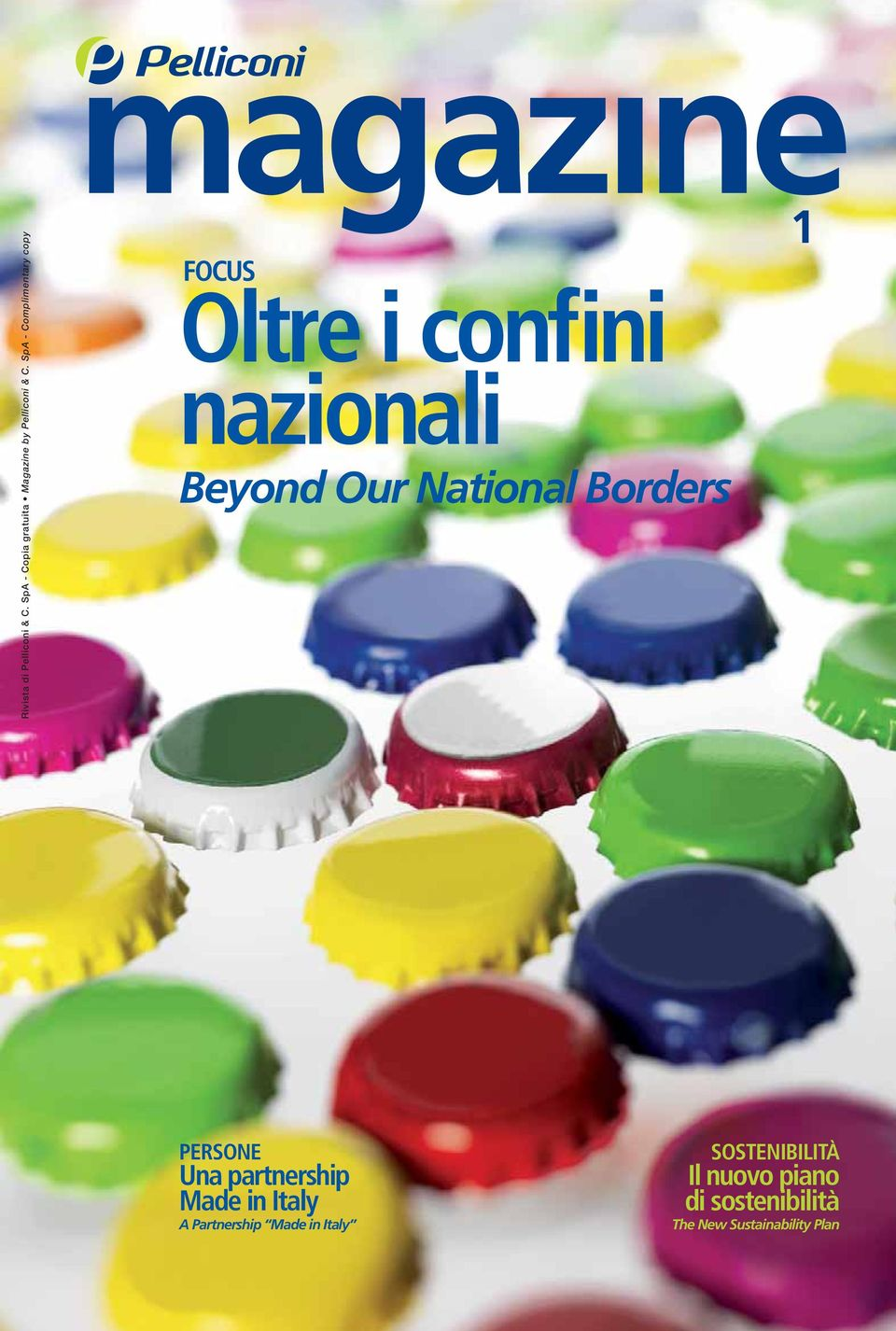 National Borders 1 PERSONE Una partnership Made in Italy A Partnership
