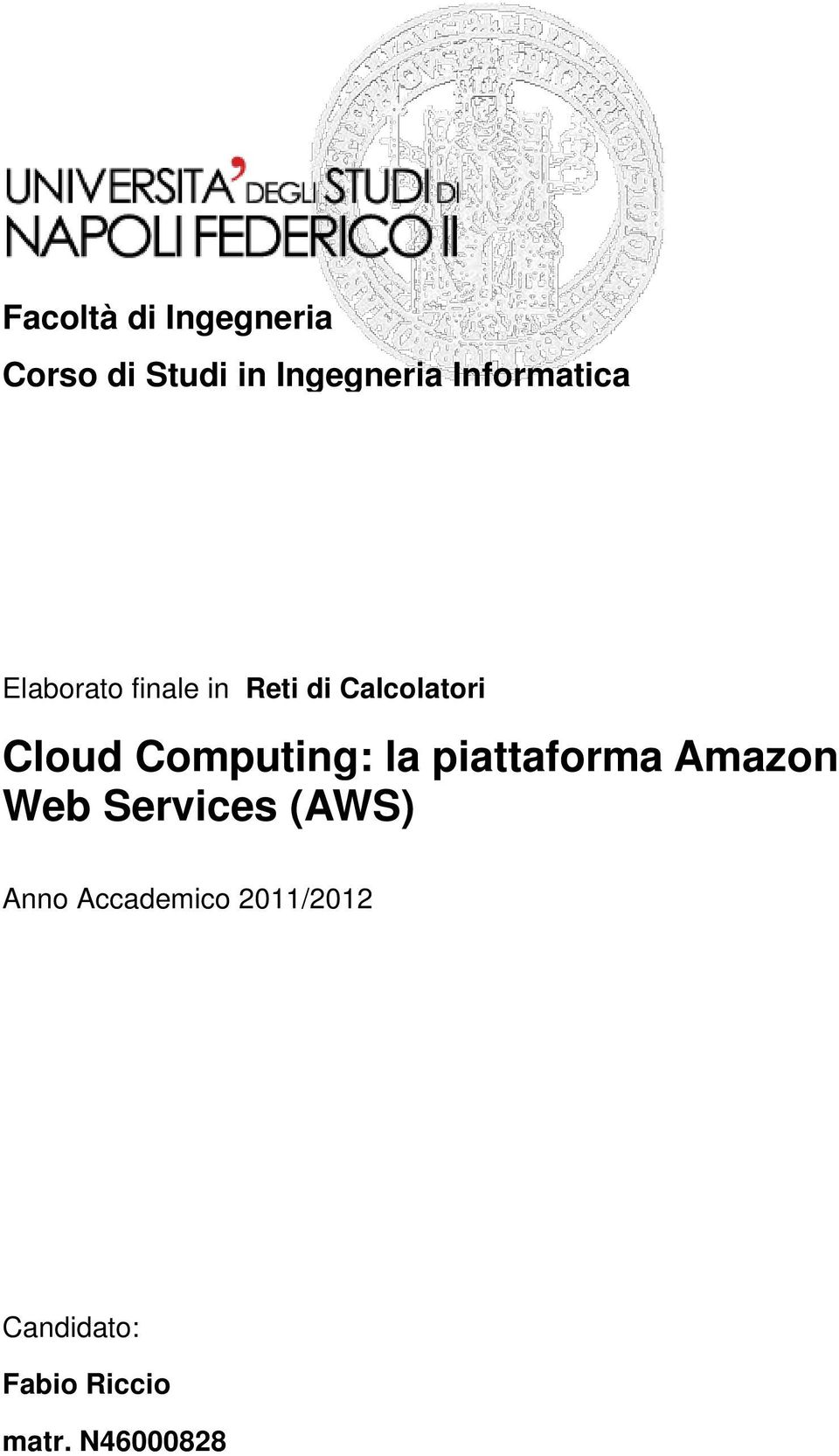 Cloud Computing: la piattaforma Amazon Web Services