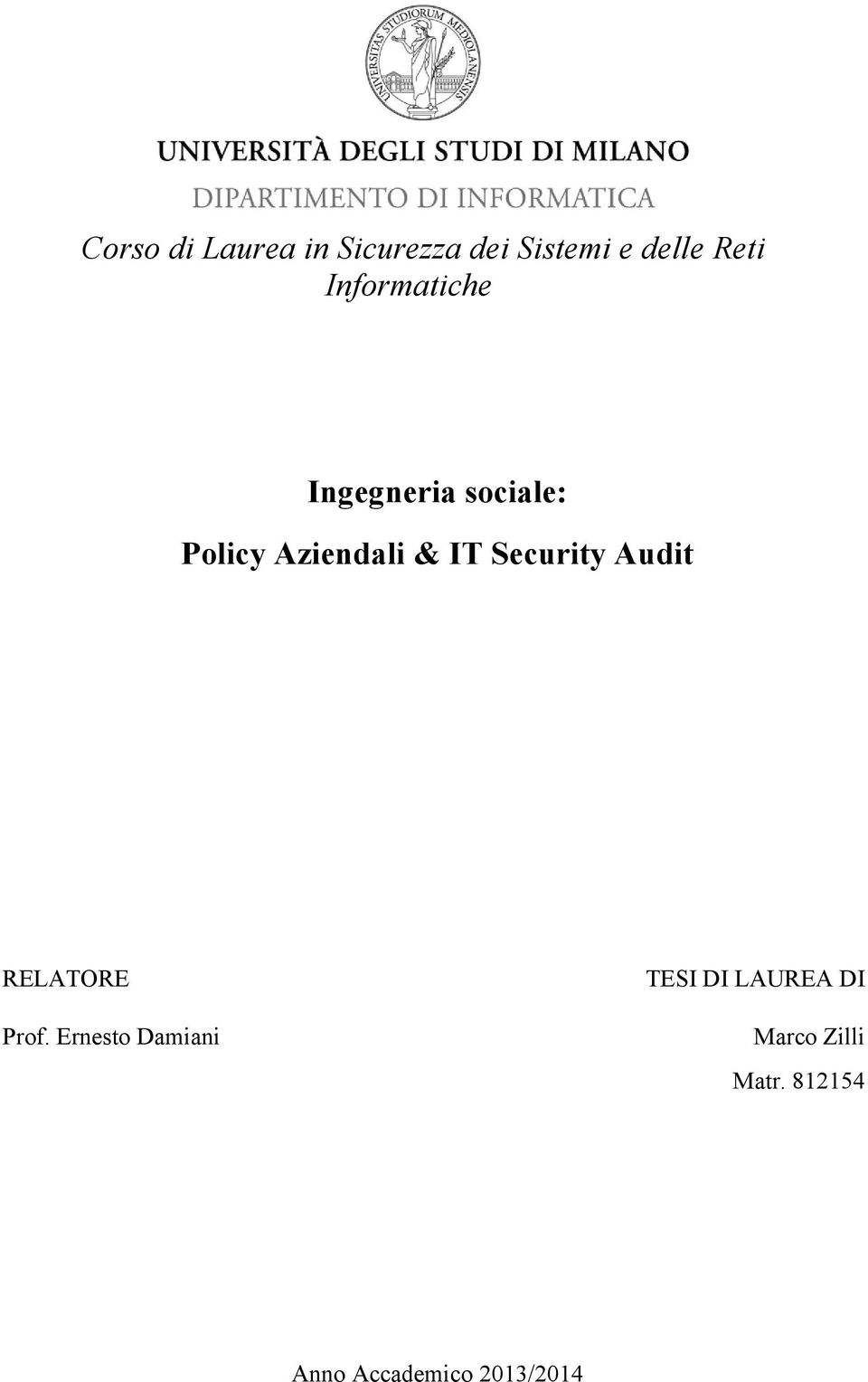 Security Audit RELATORE Prof.