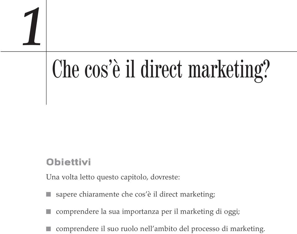 chiaramente che cos è il direct marketing; comprendere la sua