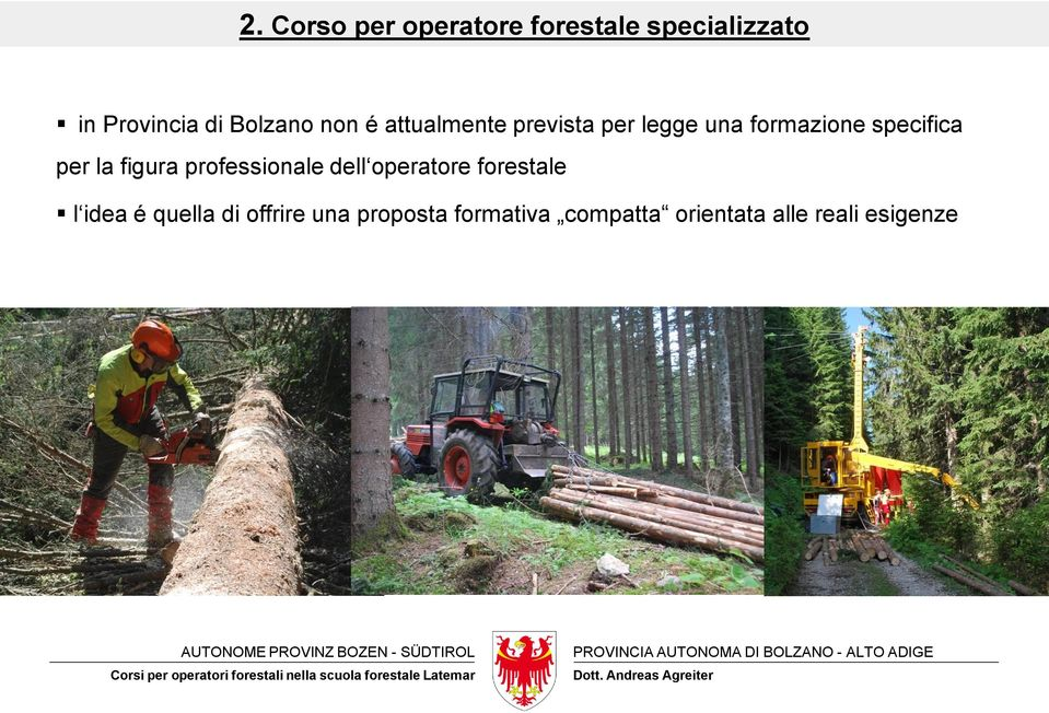 professionale dell operatore forestale l idea é quella