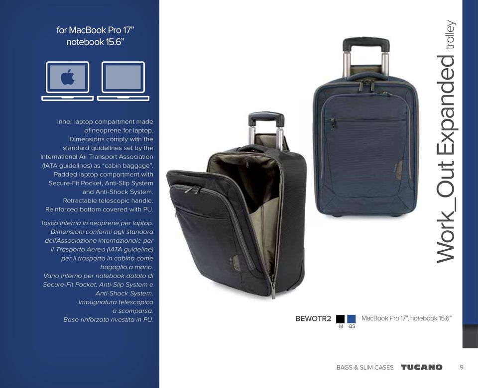 Padded laptop compartment with Secure-Fit Pocket, Anti-Slip System and Anti-Shock System. Retractable telescopic handle. Reinforced bottom covered with PU. Tasca interna in neoprene per laptop.