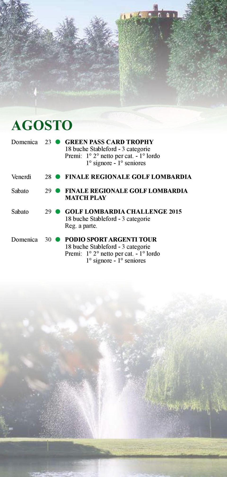 REGIONALE GOLF LOMBARDIA MATCH PLAY Sabato 29 GOLF