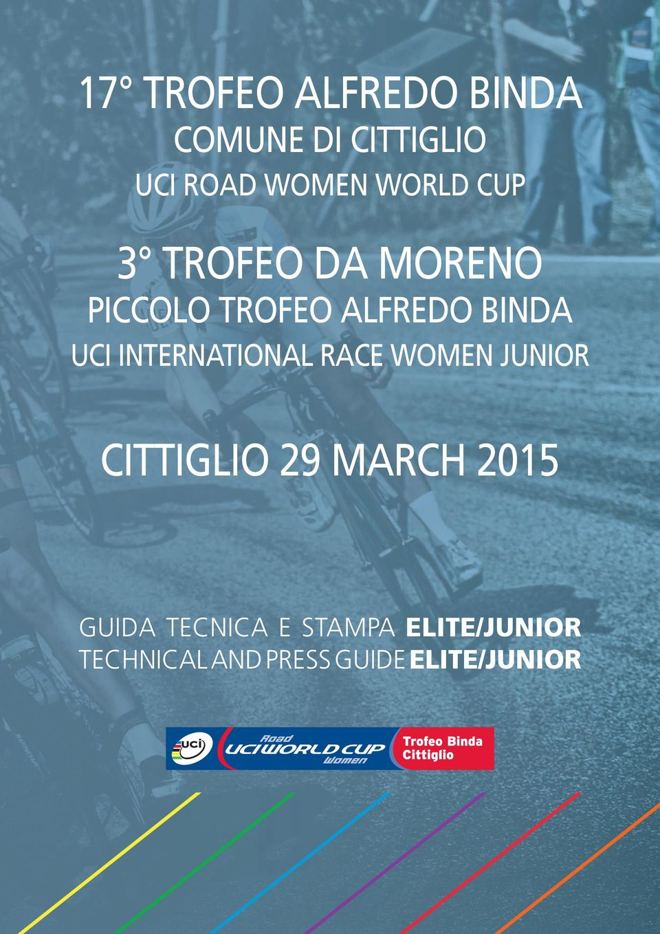 INTERNATIONAL RACE WOMEN JUNIOR CITTIGLIO 29 MARCH 2015 GUIDA