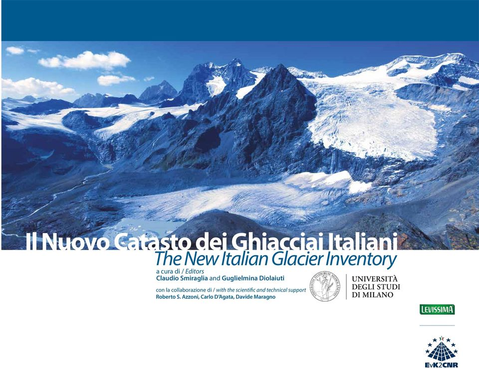 Diolaiuti con la collaborazione di / with the scientific and