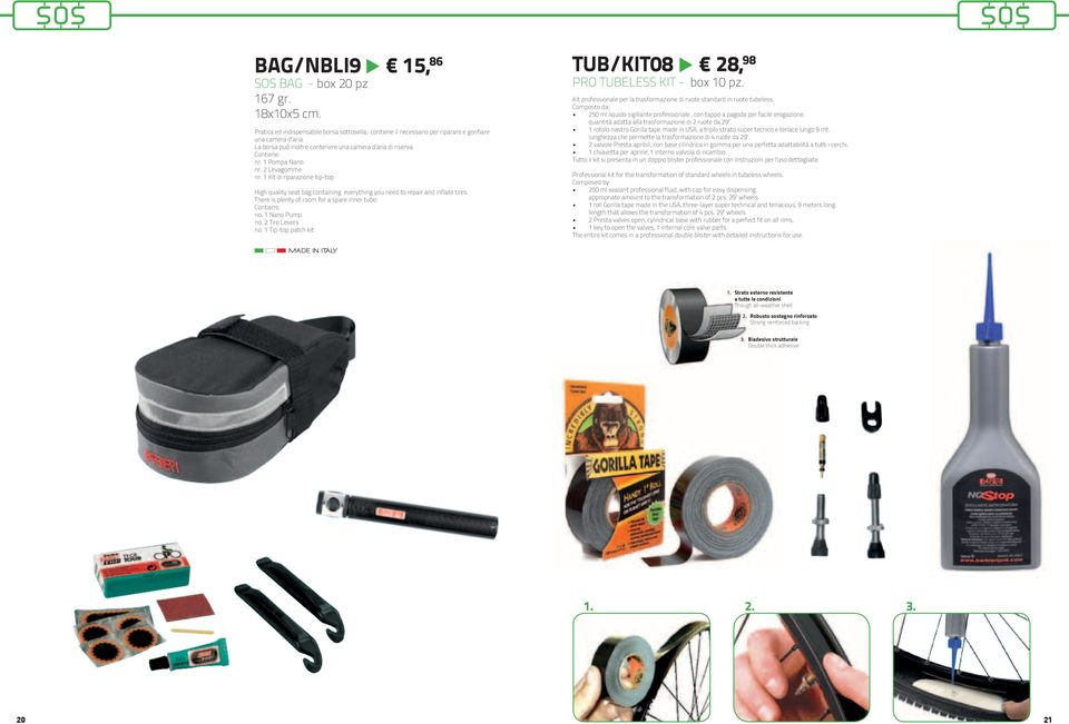 1 Kit di riparazione tip-top High quality seat bag containing everything you need to repair and inflate tires. There is plenty of room for a spare inner tube. Contains: no. 1 Nano Pump no.