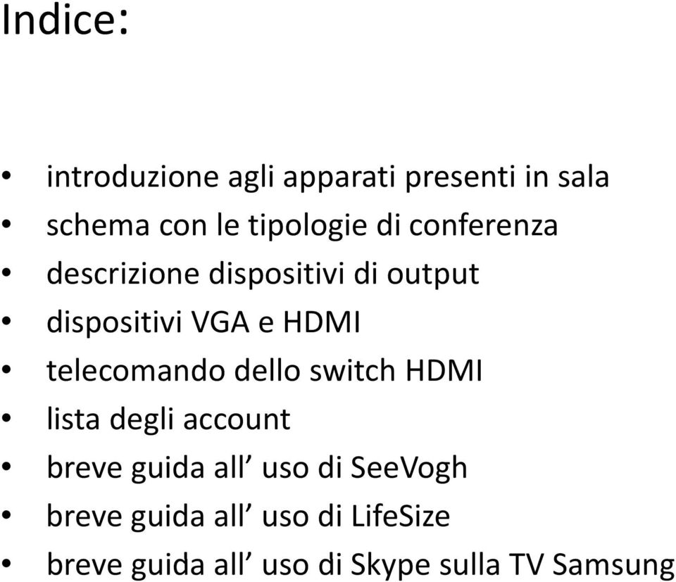 telecomando dello switch HDMI lista degli account breve guida all uso di