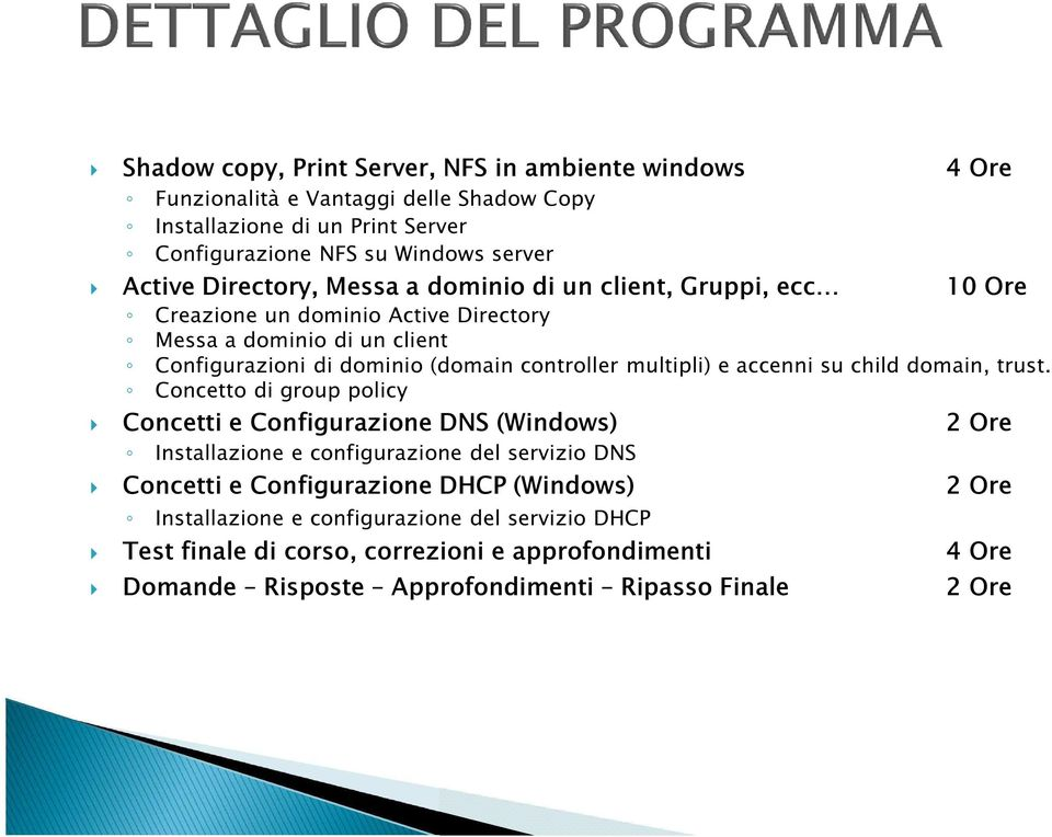 multipli) e accenni su child domain, trust.