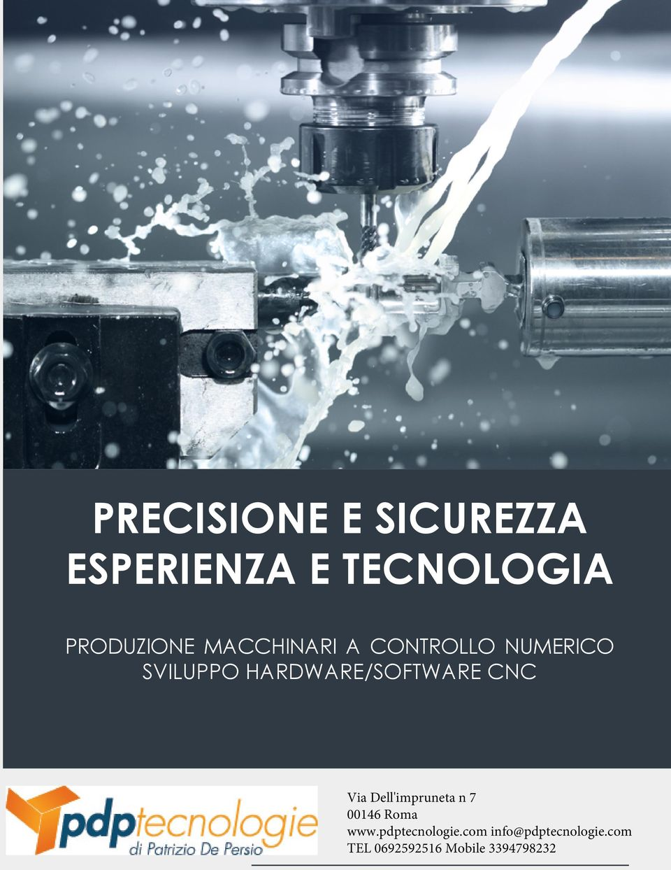 HARDWARE/SOFTWARE CNC Via Dell'impruneta n 7 00146 Roma