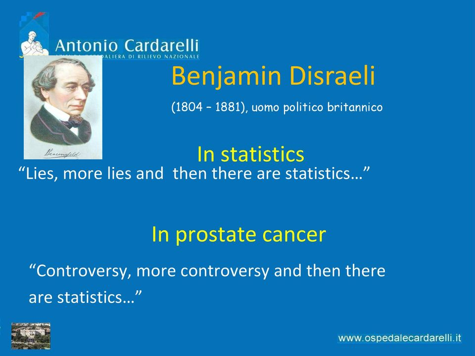 then there are statistics In prostate cancer
