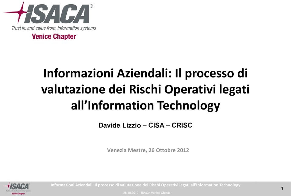 26 Ottobre 2012  legati all Information Technology 26.10.