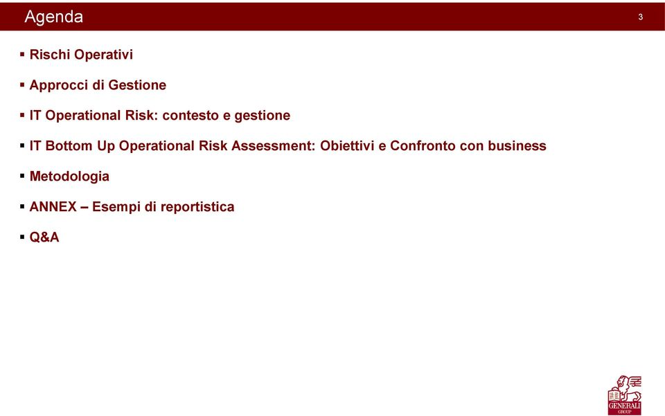 Operational Risk Assessment: Obiettivi e Confronto