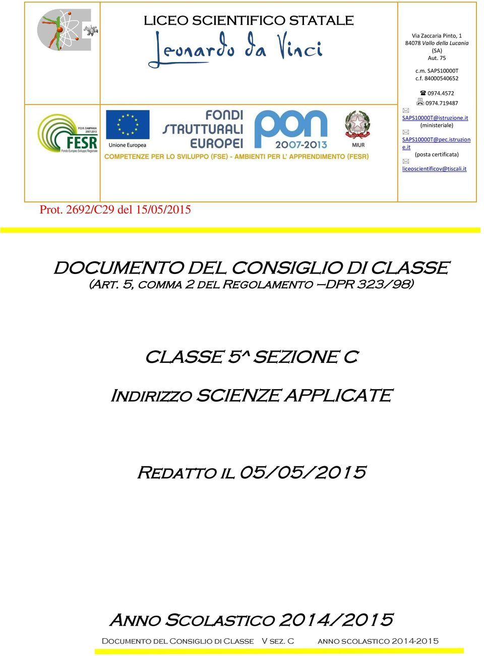 it (posta certificata) liceoscientificov@tiscali.it Prot.