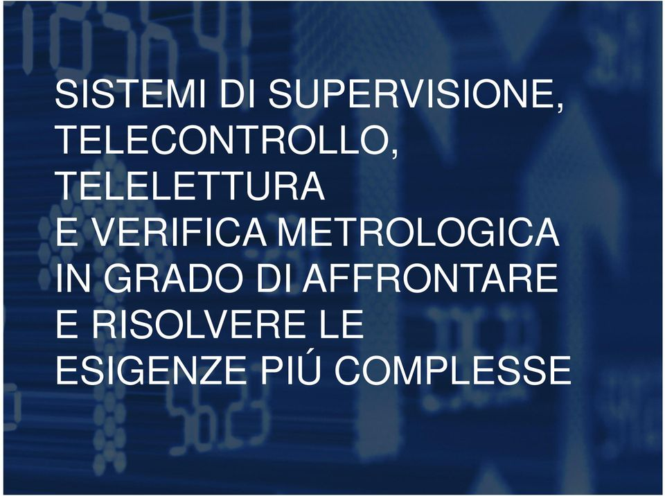 VERIFICA METROLOGICA IN GRADO DI