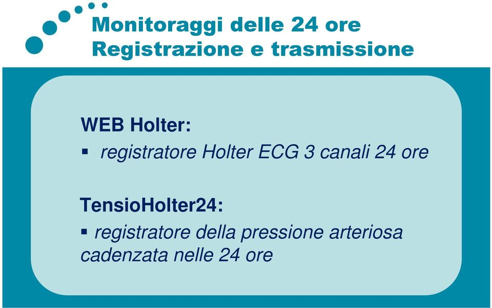 ECG 3 canali 24 ore TensioHolter24: