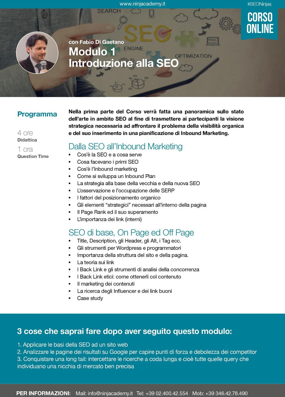 Dalla SEO all Inbound Marketing Cos è la SEO e a cosa serve Cosa facevano i primi SEO Cos è l Inbound marketing Come si sviluppa un Inbound Plan La strategia alla base della vecchia e della nuova SEO