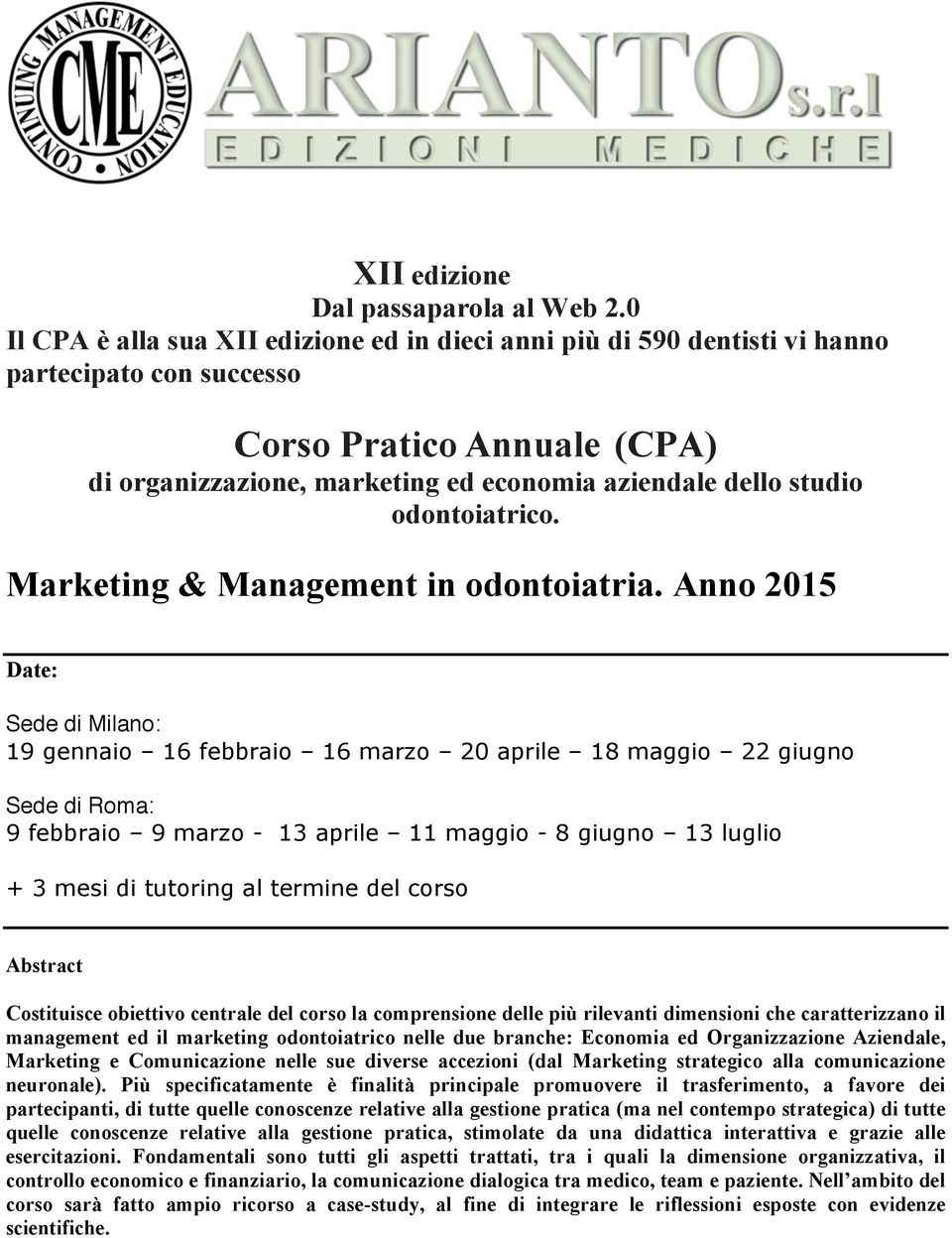 odontoiatrico. Marketing & Management in odontoiatria.