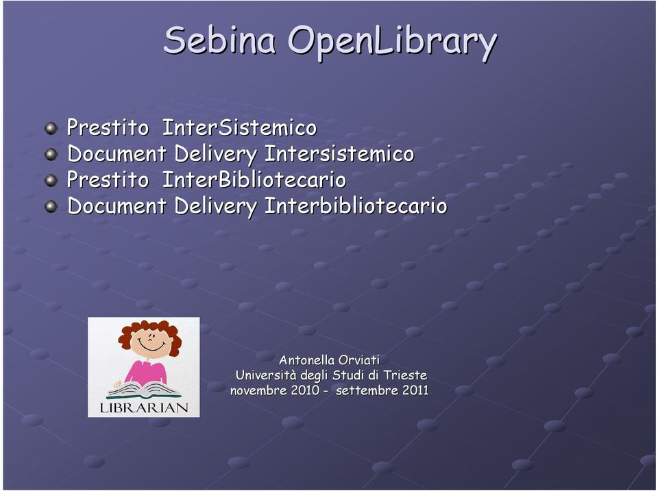 Document Delivery Interbibliotecario Antonella Orviati