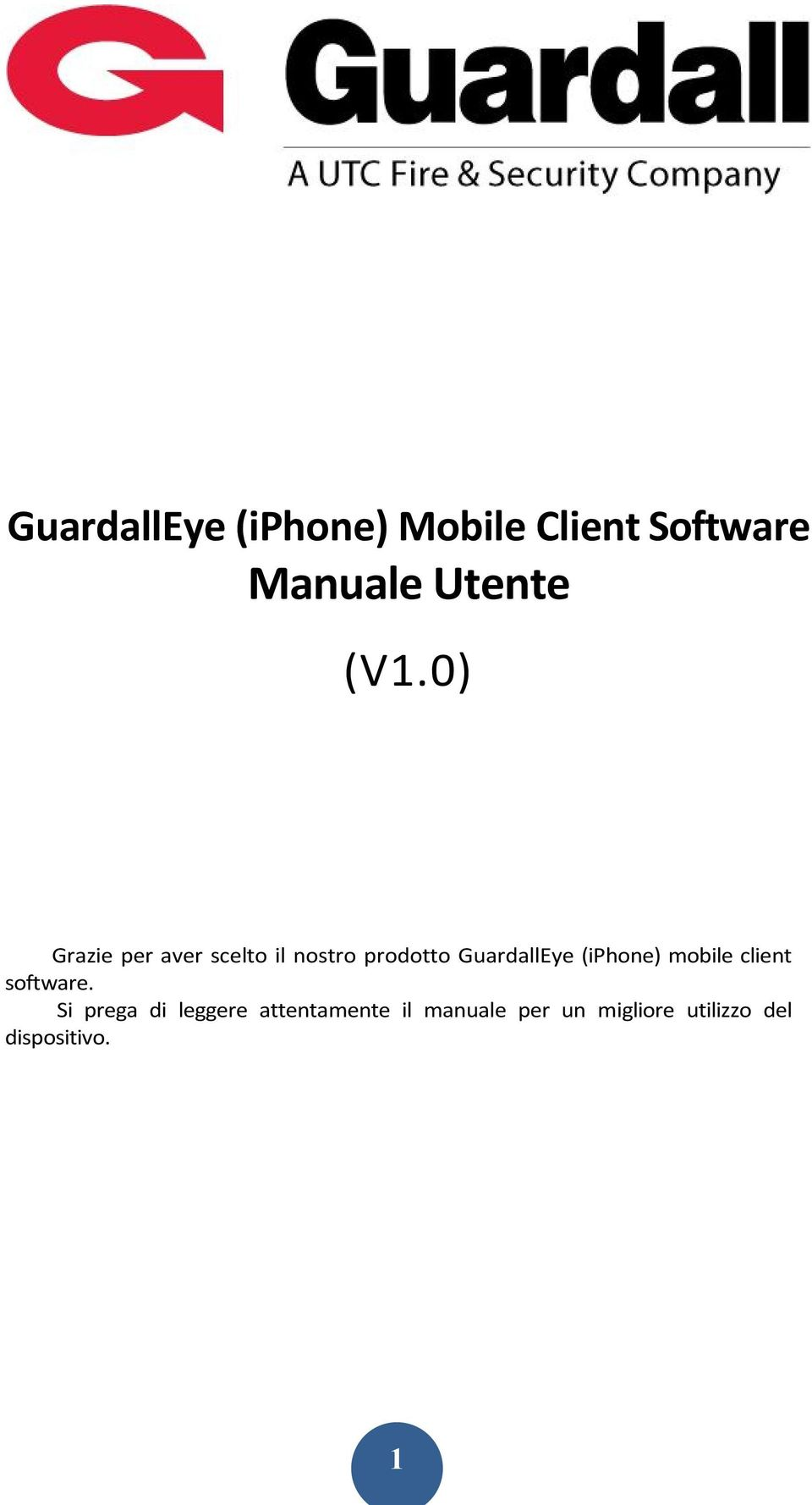 GuardallEye (iphone) mobile client software.