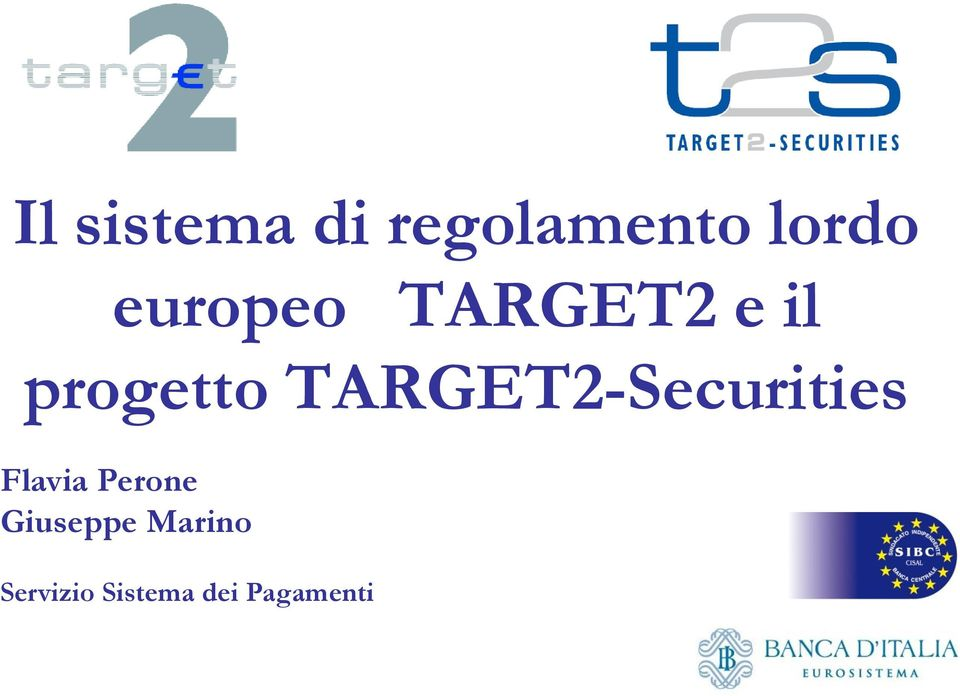 TARGET2-Securities Flavia Perone