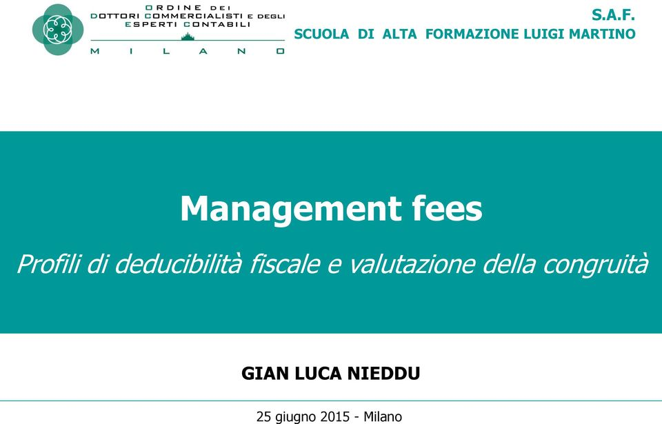 Management fees Profili di deducibilità