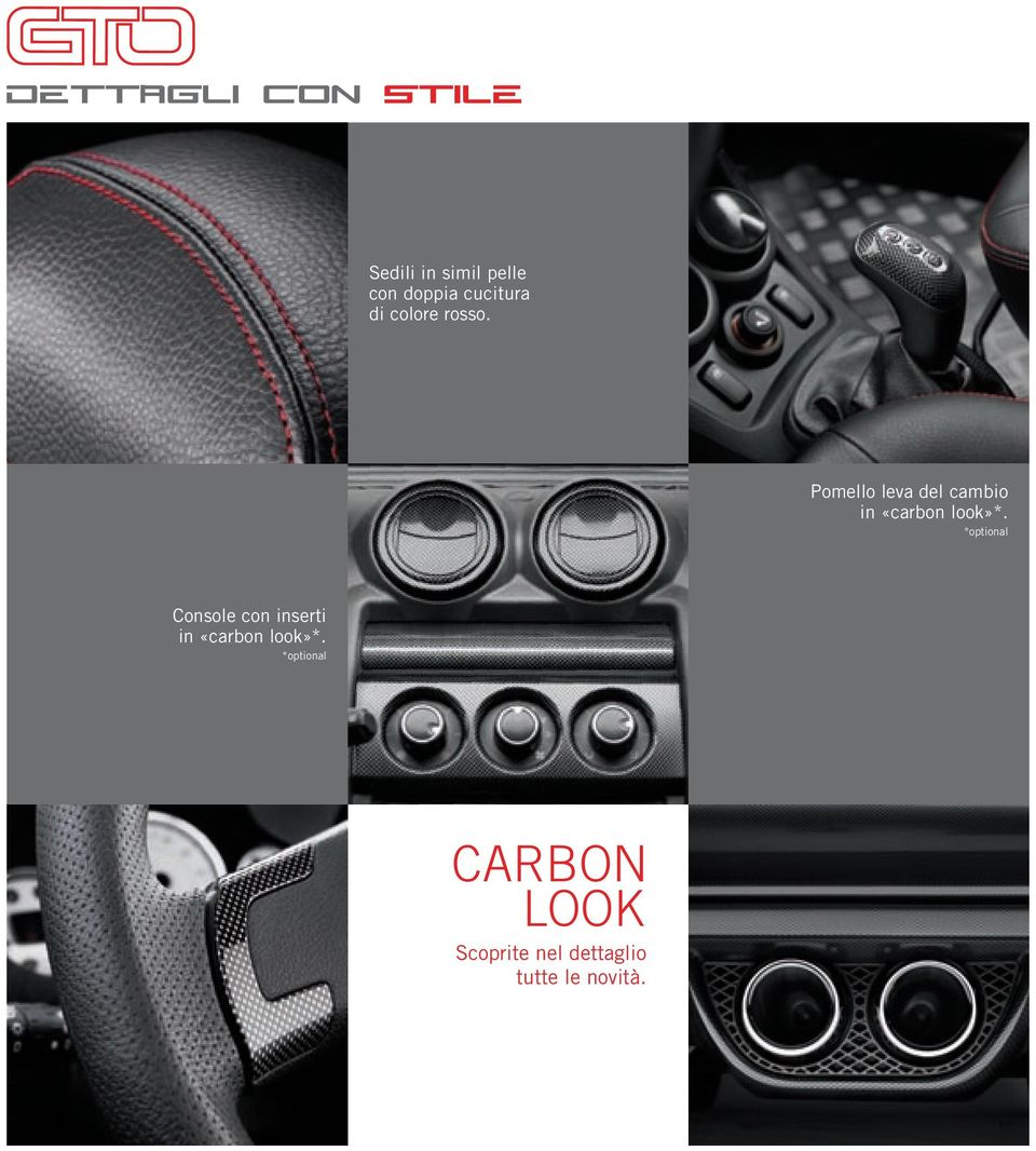 Pomello leva del cambio in «carbon look»*.