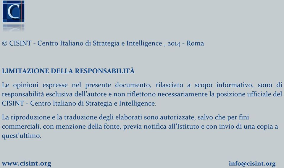ufficiale del CISINT - Centro Italiano di Strategia e Intelligence.