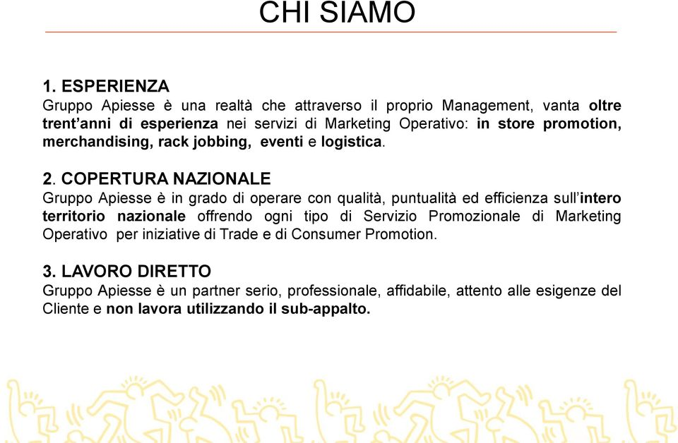 promotion, merchandising, rack jobbing, eventi e logistica. 2.