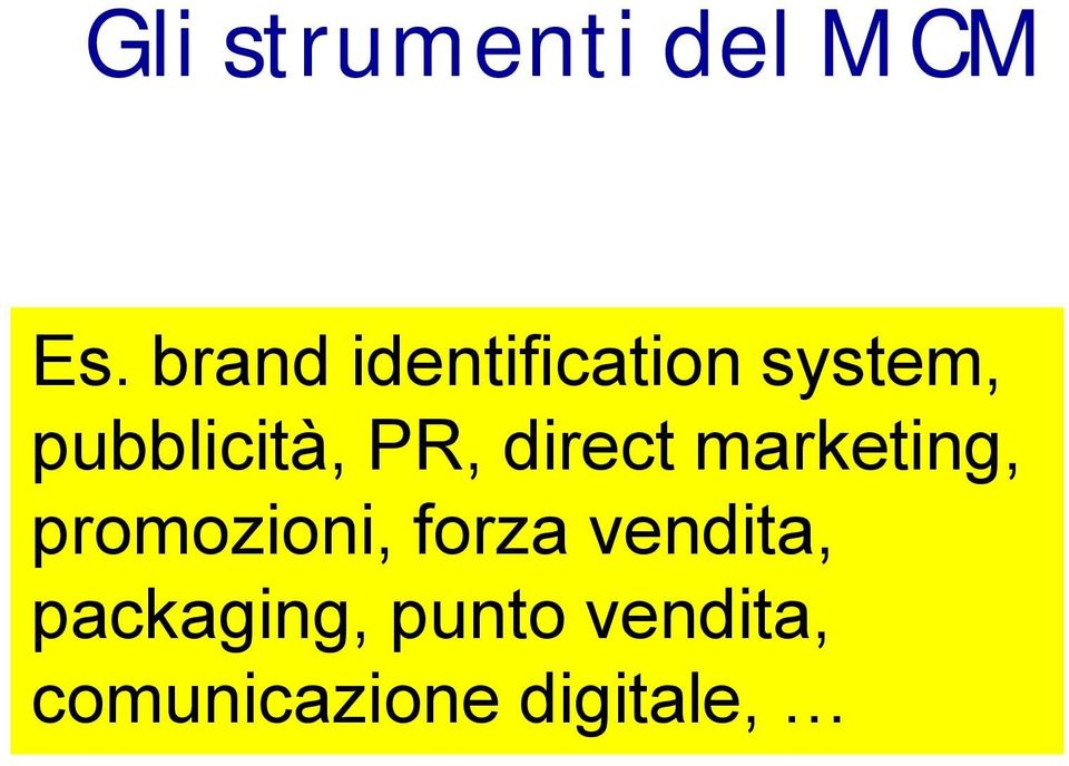 PR, direct marketing, promozioni, forza
