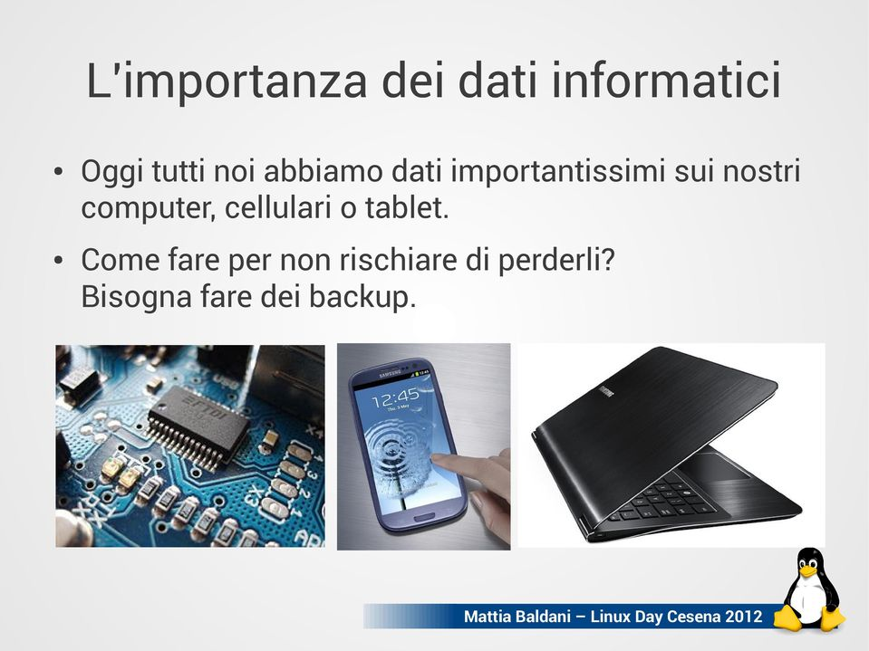 computer, cellulari o tablet.