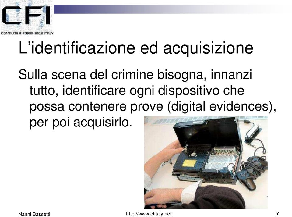 dispositivo che possa contenere prove (digital