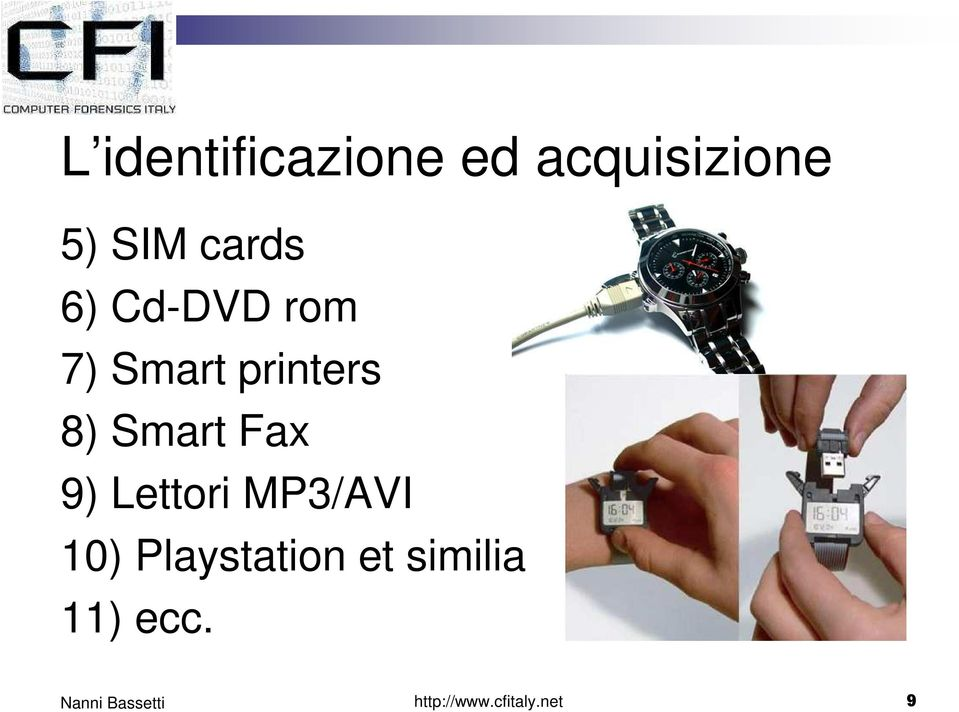 Smart Fax 9) Lettori MP3/AVI 10)