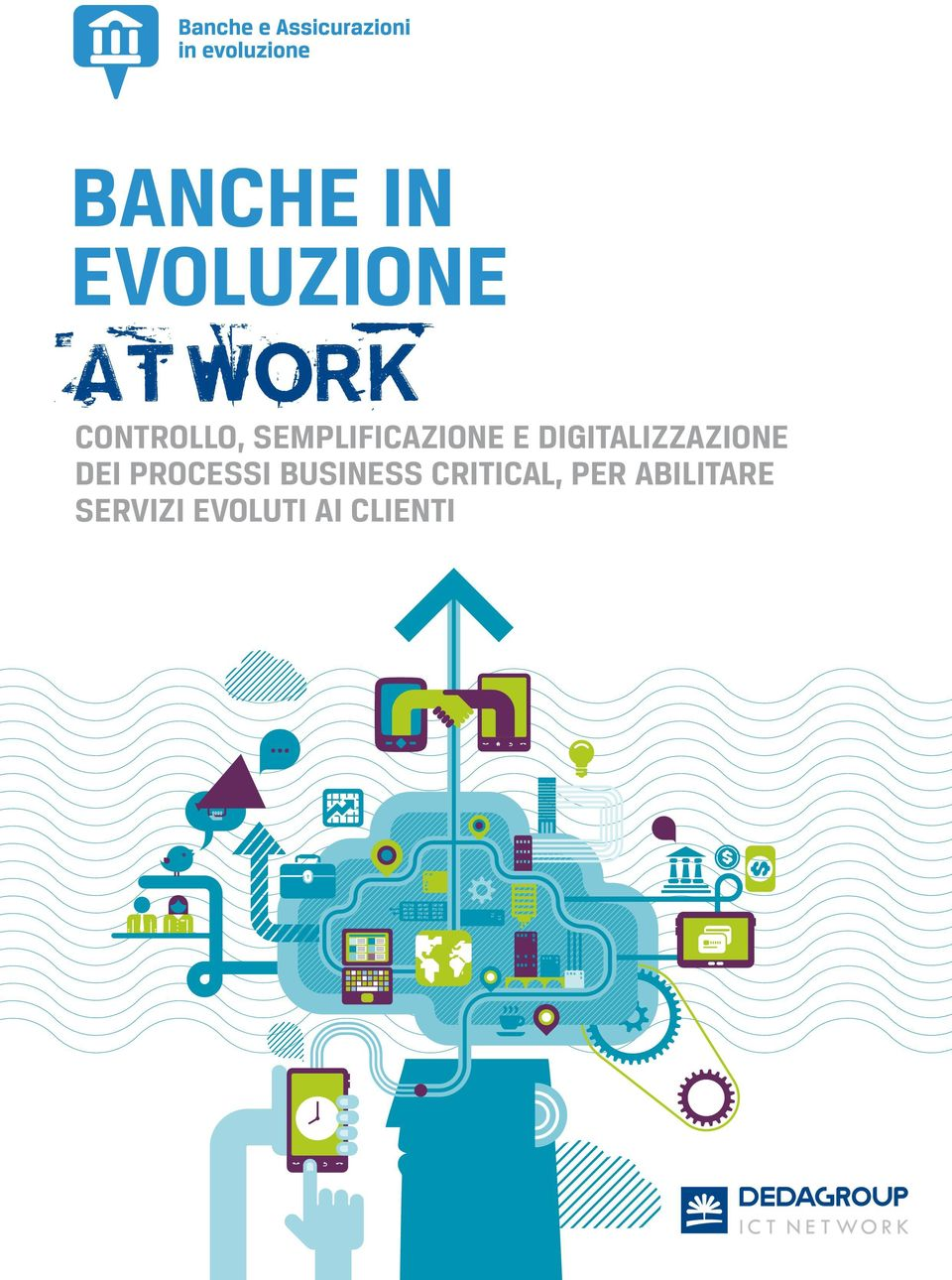 dei processi business critical,