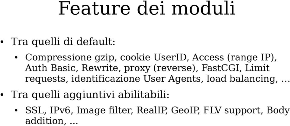 requests, identificazione User Agents, load balancing, Tra quelli aggiuntivi