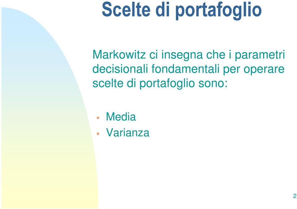 decisionali fondamenali per