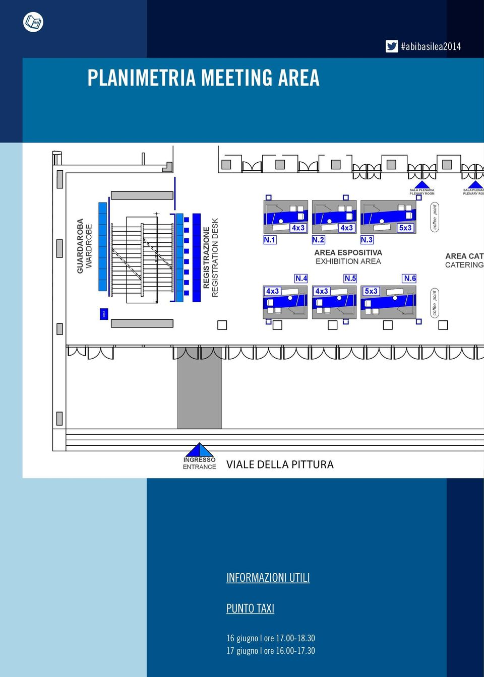 3 AREA ESPOSITIVA EXHIBITION AREA 4x3 4x3 N.5 5x3 5x3 N.