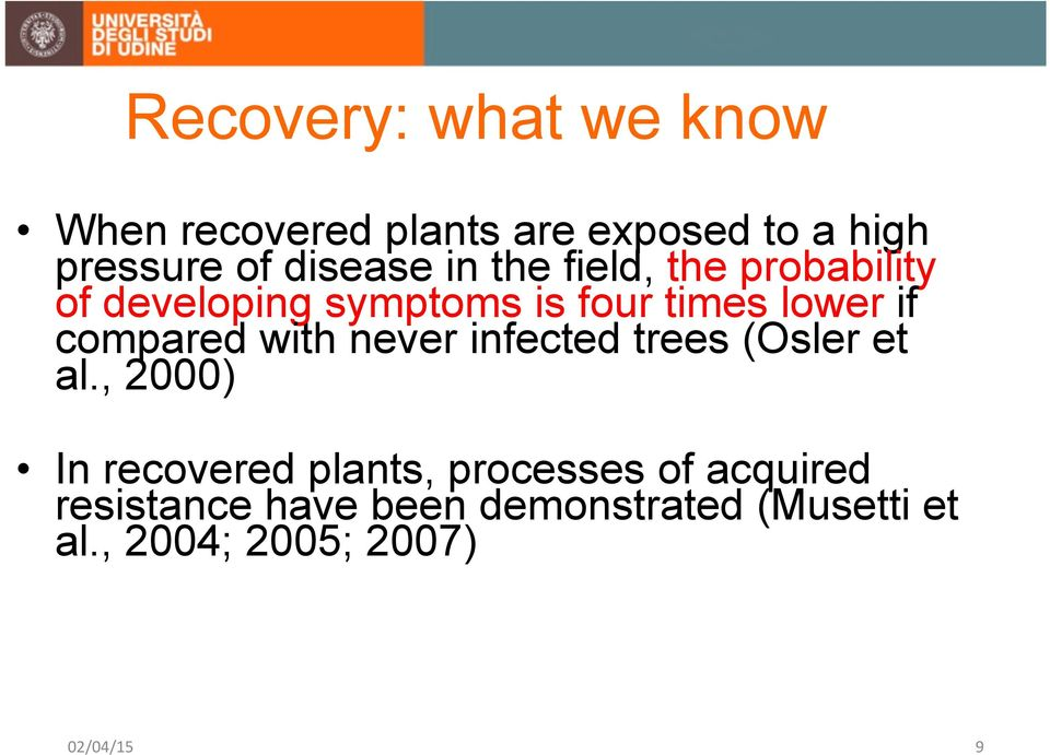 compared with never infected trees (Osler et al.