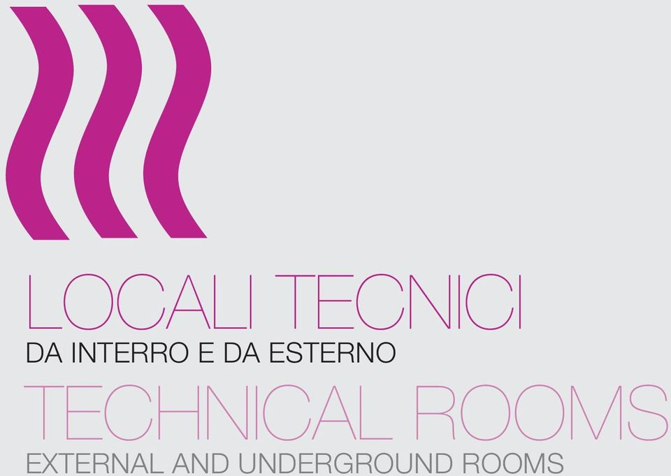 TECHNICAL ROOMS