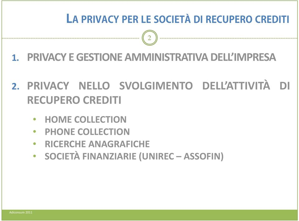 RECUPERO CREDITI HOME COLLECTION PHONE COLLECTION