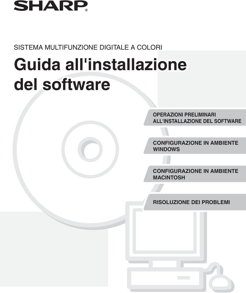 ALL'INSTALLAZIONE DEL SOFTWARE CONFIGURAZIONE IN