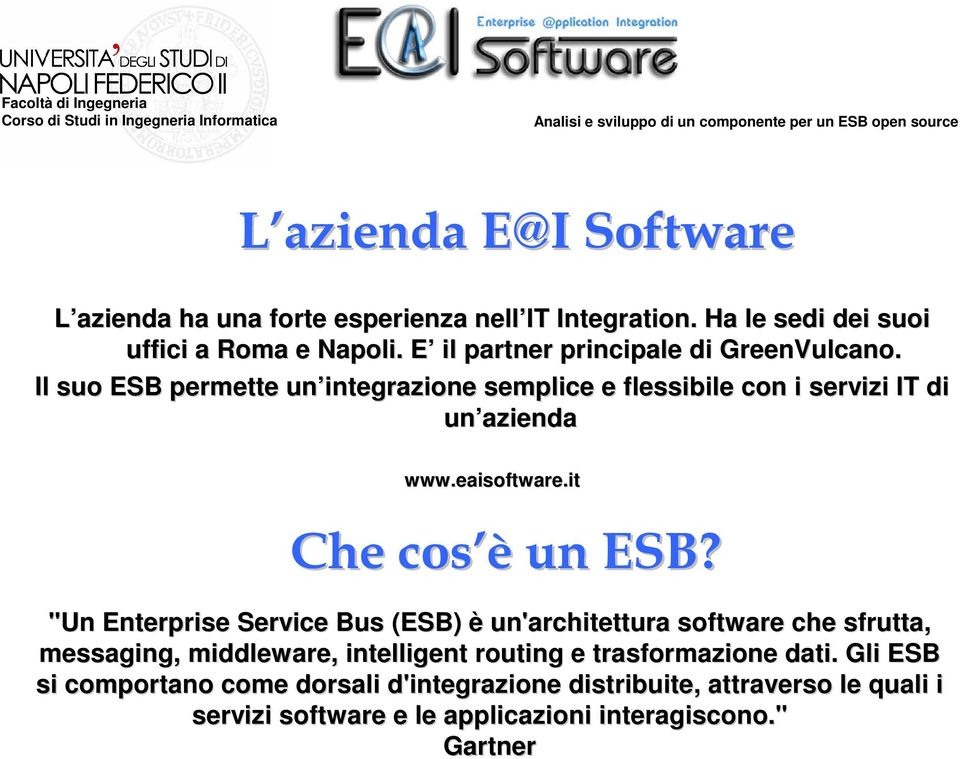 eaisoftware.it Che cos è un ESB?