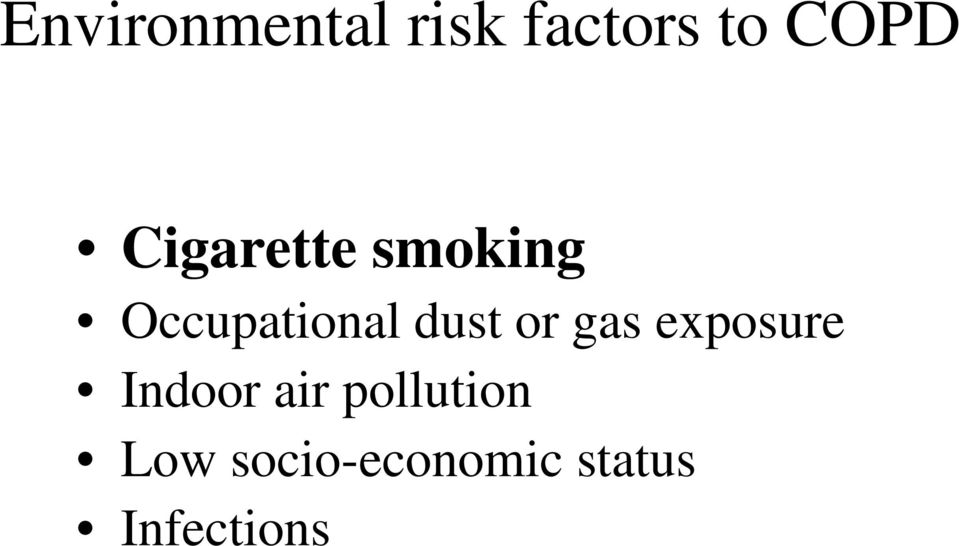 or gas exposure Indoor air