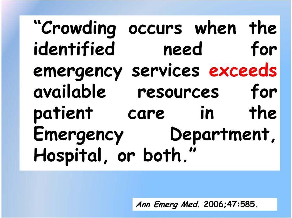 resources for patient care in the Emergency