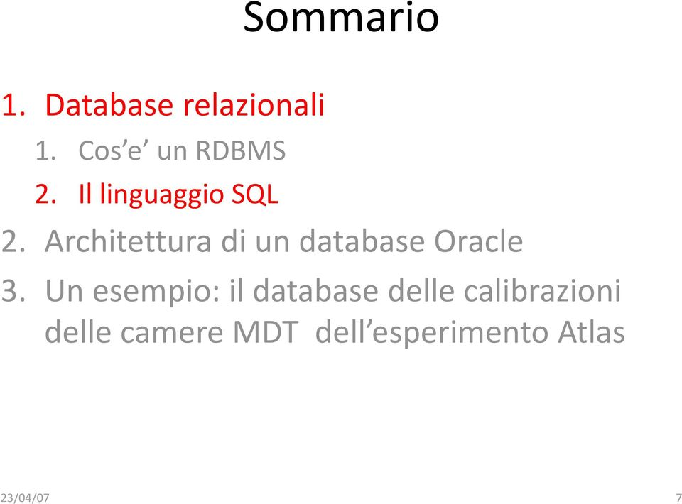 Architettura di un database Oracle 3.