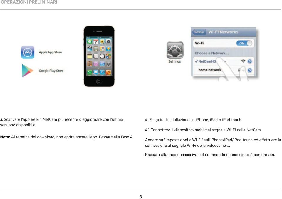 4. Eseguire l'installazione su iphone, ipad o ipod touch 4.