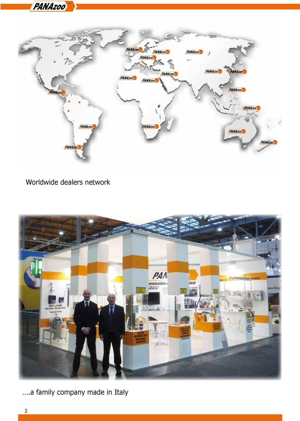 Worldwide dealers network.