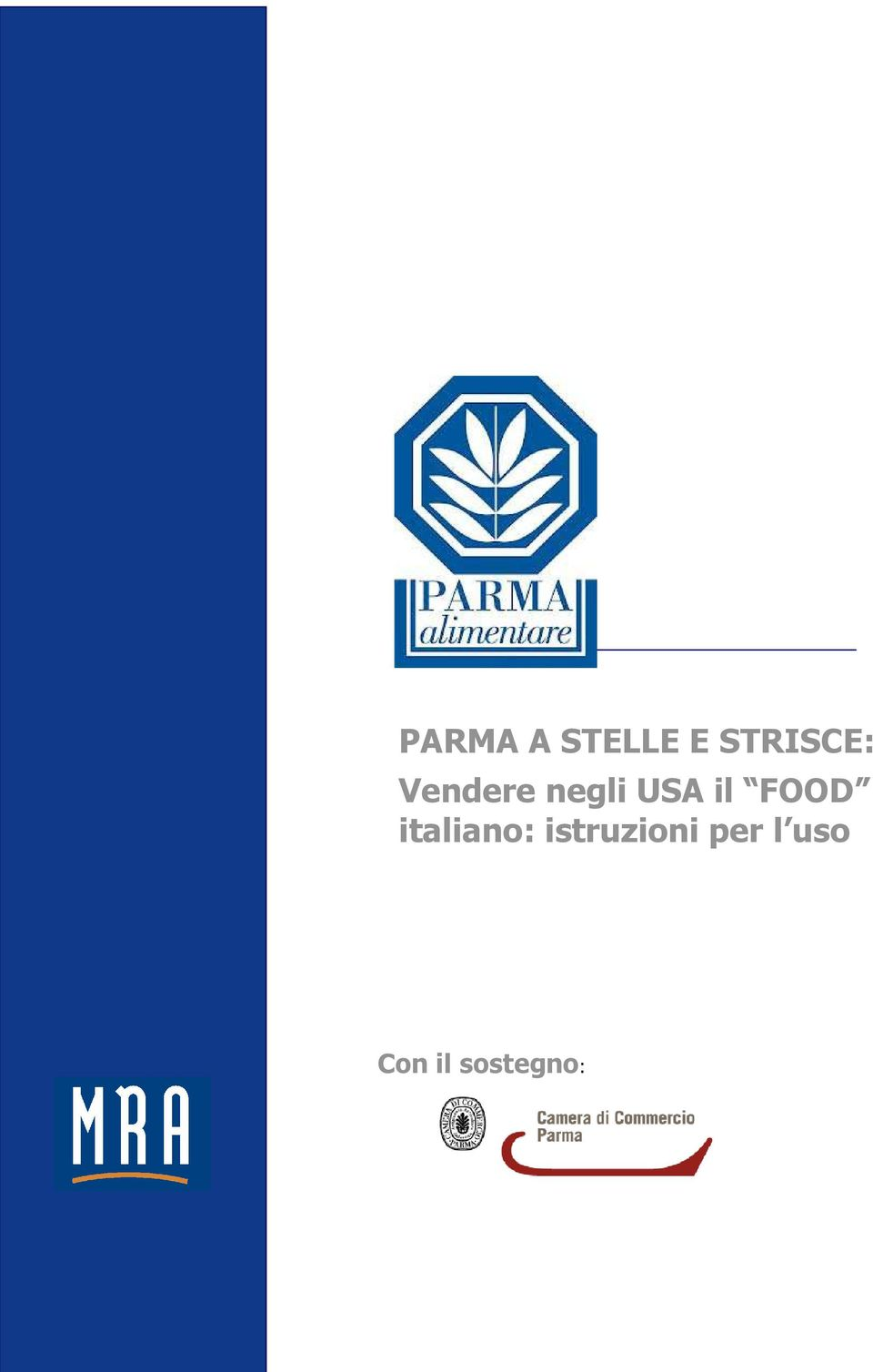 USA il FOOD italiano: