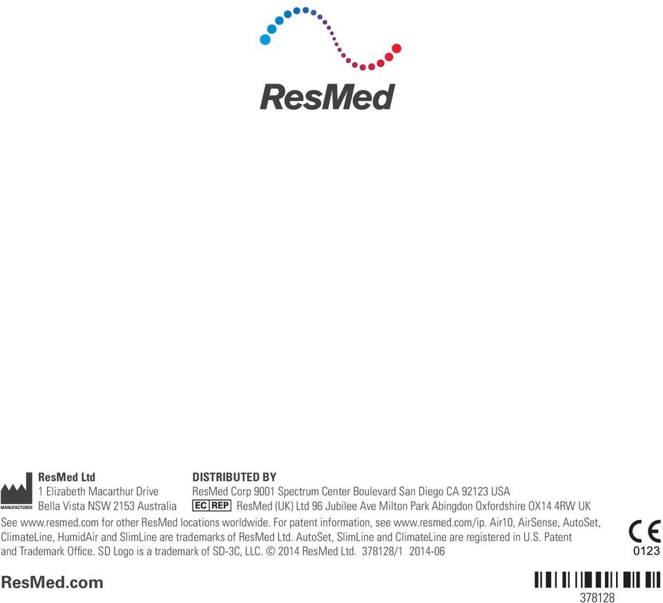 For patent information, see www.resmed.com/ip. Air10, AirSense, AutoSet, ClimateLine, HumidAir and SlimLine are trademarks of ResMed Ltd.