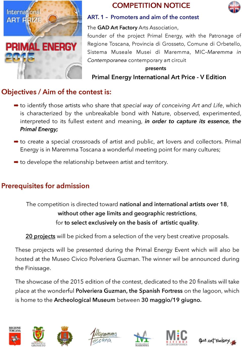 Sistema Museale Musei di Maremma, MIC Maremma in Contemporanea contemporary art circuit presents Primal Energy International Art Price - V Edition to identify those artists who share that special way