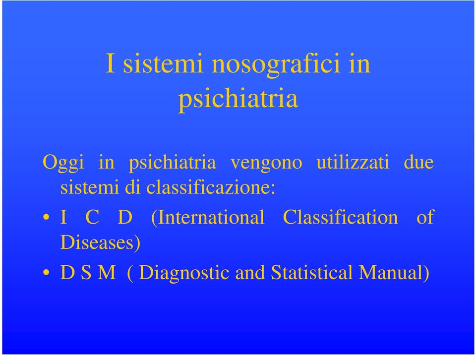 classificazione: I C D (International